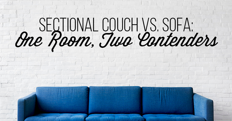 Sectional Couch vs. Sofa: One Room, Two Contenders